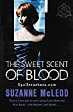 Book Cover: The Sweet Scent Of Blood (spellcrackers) by Suzanne McLeod
