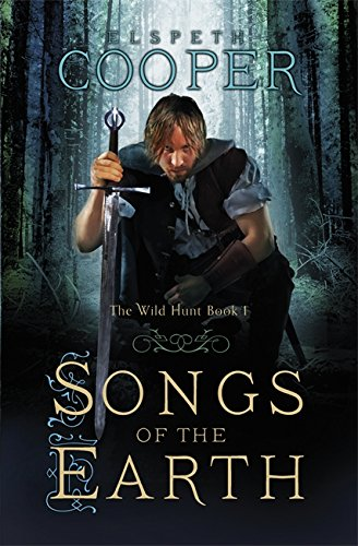 Songs of the Earth (Wild Hunt Trilogy 1)
