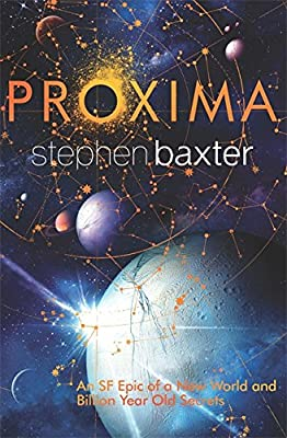 Coming Soon! PROXIMA by Stephen Baxter