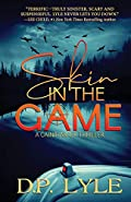 Skin in the Game by D. P. Lyle