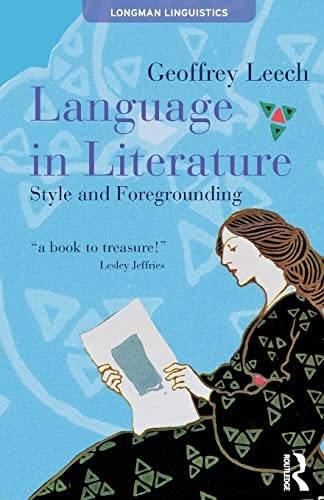 Language in Literature: Style and Foregrounding (Longman Linguistics)