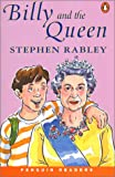 Billy and the Queen (Penguin Joint Venture Readers S.)