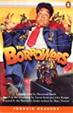 The Borrowers (Penguin Joint Venture Readers S.)
