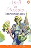 April in Moscow (Penguin Joint Venture Readers S.)