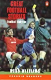 Great Football Stories: Football Babylon (Penguin Readers: Level 3 Series)