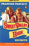 Sweet Valley High: Secrets (Penguin Readers: Level 2 S.)