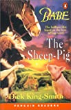 Babe - the Sheep Pig (Penguin Readers: Level 2 S.)