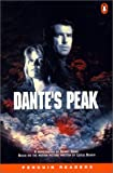 Dante's Peak (Penguin Readers: Level 2 S.)
