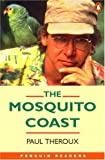 The Mosquito Coast (Penguin Readers, Level 4) - book cover picture