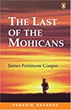 Last of the Mohicans (Penguin Readers Level 2)