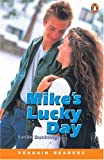 Mike's Lucky Day (Penguin Readers, Level 1)