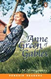 Anne of Green Gables: Level 2 (Penguin Readers S.)