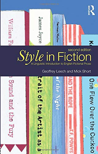 Style in Fiction: A Linguistic Introduction to English Fictional Prose (2nd Edition) (English Language Series)
