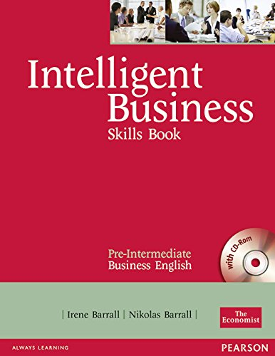 Intelligent Business Pre-Intermediate. Skills Book and CD-ROM