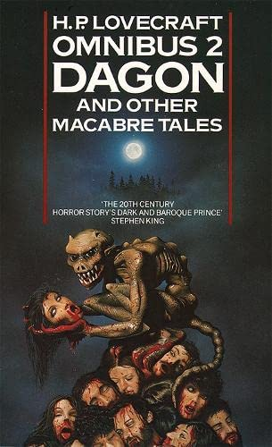The H.P. Lovecraft Omnibus 2: Dagon and Other Macabre Tales