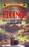 Belgarath the Sorcerer (The Preludes)