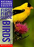 Birds (National Audubon Society First Field Guides) by Scott Weidensaul (Hardcover)