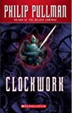 Clockwork, or All Wound Up