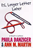 P.s. Longer Letter Later - book cover picture