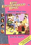 Kristy's Great Idea (The Baby-Sitter's Club #1) - book cover picture