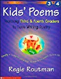 Kids' poems : teaching third & fourth graders to love writing poetry