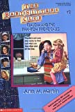 Bsc #02 : Claudia And The Phantom Phone Calls (Baby-Sitters Club: Collector's Edition) - book cover picture