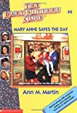 Bsc #04 : Mary Anne Saves The Day (Baby-Sitters Club: Collector's Edition) - book cover picture