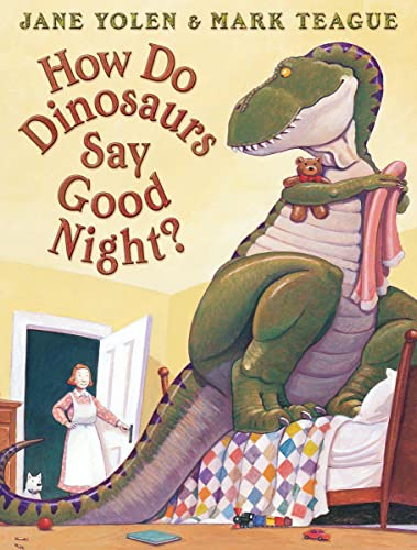 How Do Dinosaurs Say Goodnight?, Yolen, Jane