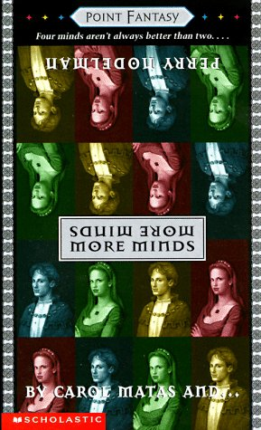 More Minds (Point Fantasy), Matas, Carol; Nodelman, Perry
