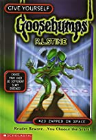 Zapped in Space (Give Yourself Goosebumps, No 23) de R. L. Stine