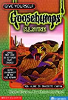 Alone in Snakebite Canyon (Give Yourself Goosebumps, No 26) de R. L. Stine