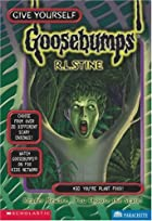 You're Plant Food! (Give Yourself Goosebumps, No. 30) de R. L. Stine