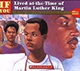 . . . If You Lived at the Time of Martin Luther King - book cover picture