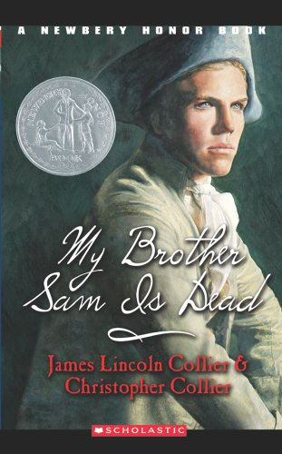 My Brother Sam is Dead Study Guide and Lesson Plan