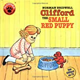 Clifford the Small Red Puppy (Clifford, the Big Red Dog)