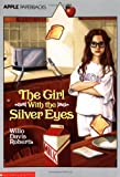 The Girl With the Silver Eyes (Apple Paperbacks) - book cover picture