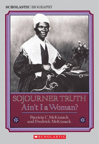 [Sojourner Truth: Ain't I a Woman?]