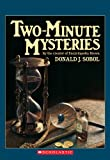 Two-Minute Mysteries by  Donald J. Sobol (Paperback - November 1991)