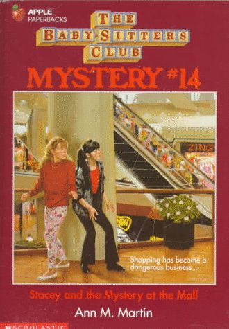 Stacey and the Mystery at the Mall (Baby-Sitters Club Mystery), Martin, Ann M.