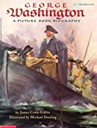 George Washington (A Picture Book Biography, Scholastic) by James Cross Giblin