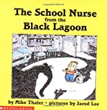 The School Nurse from the Black Lagoon - book cover picture