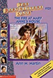 The Fire at Mary Anne's House (Baby-Sitters Club) - book cover picture