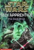 The Dark Rival (Star Wars: Jedi Apprentice, Book 2) - book cover picture