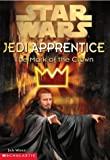 The Mark of the Crown (Star Wars: Jedi Apprentice, Book 4)