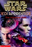 The Uncertain Path (Star Wars: Jedi Apprentice, Book 6) - book cover picture