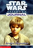 Anakin Skywalker (Star Wars Episode I: Journal Series) - book cover picture