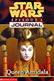 Queen Amidala (Star Wars Episode I: Journal Series)