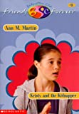 Kristy and the Kidnapper (Baby-Sitters Club Friends Forever) - book cover picture
