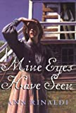 Mine Eyes Have Seen - book cover picture