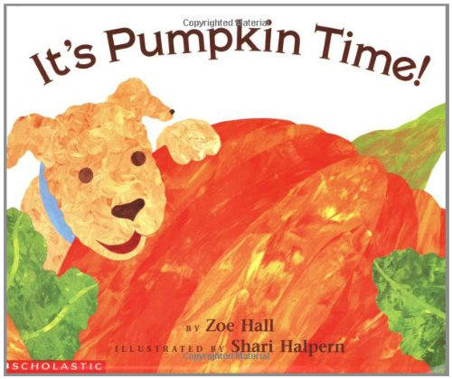 bookcover of It's Pumpkin Time!  by Zoe Hall